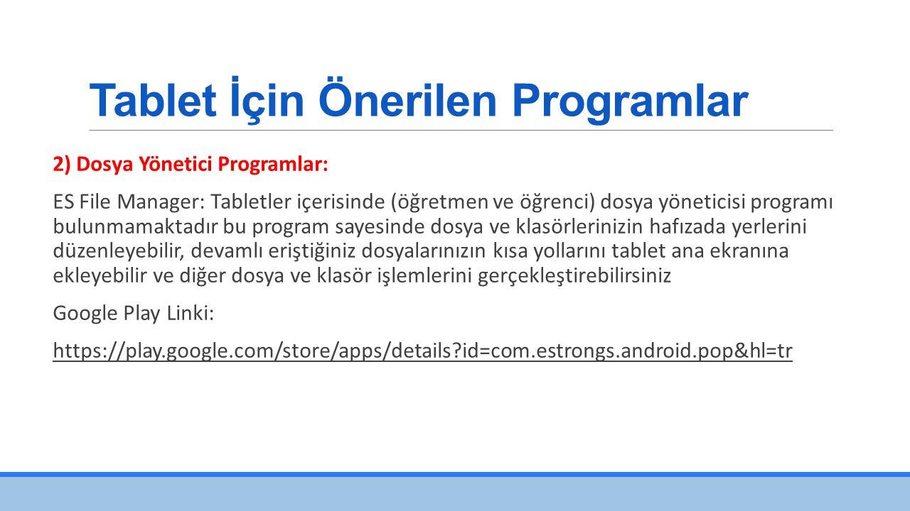 Tablet İçin Önerilen Programlar