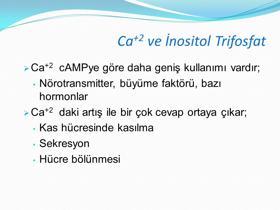 Ca+2 ve İnositol Trifosfat