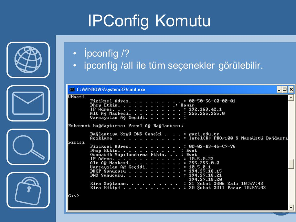 IPConfig Komutu İpconfig /