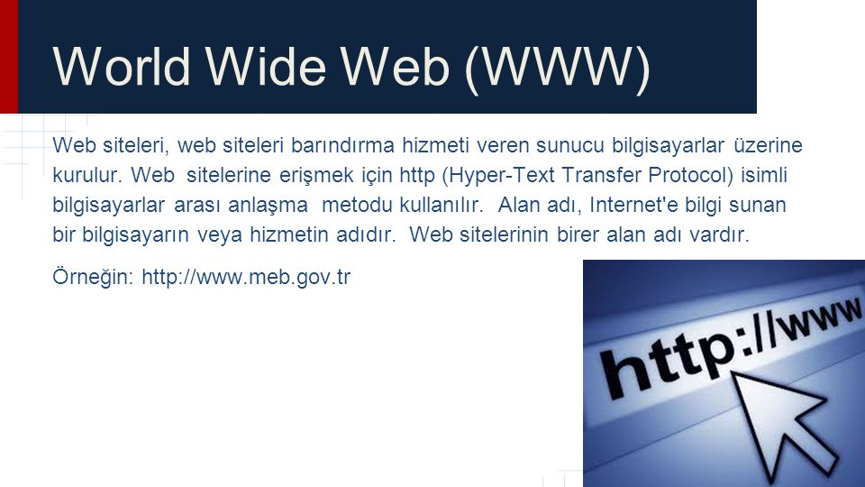 World Wide Web (WWW) http://www.meb.gov.tr