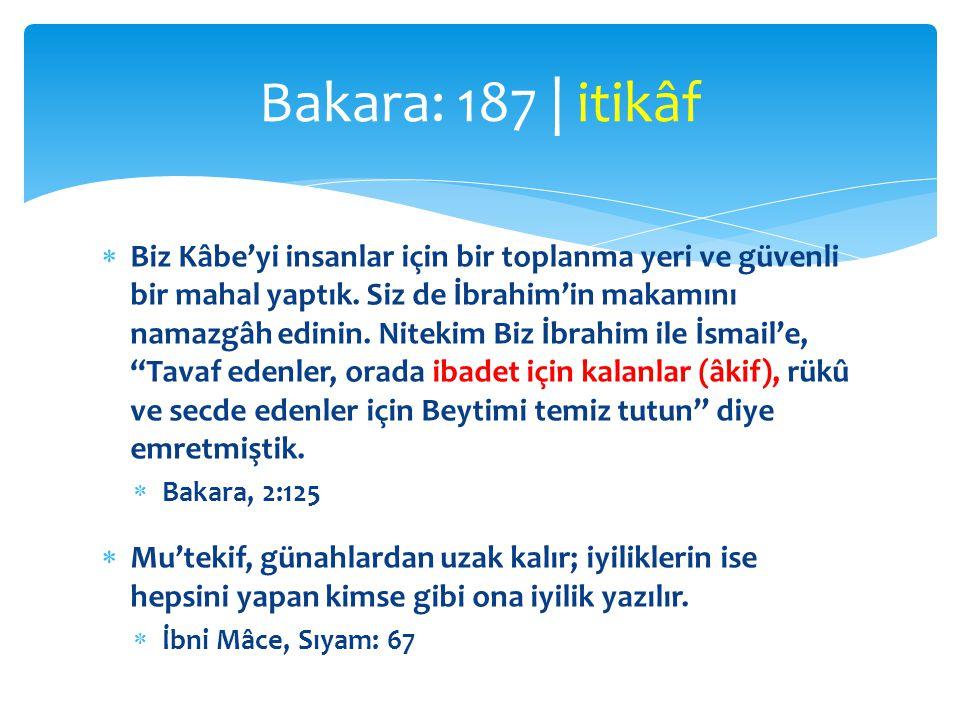 Bakara: 187 | itikâf