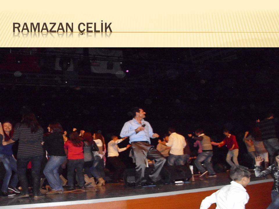 RAMAZAN ÇELİK