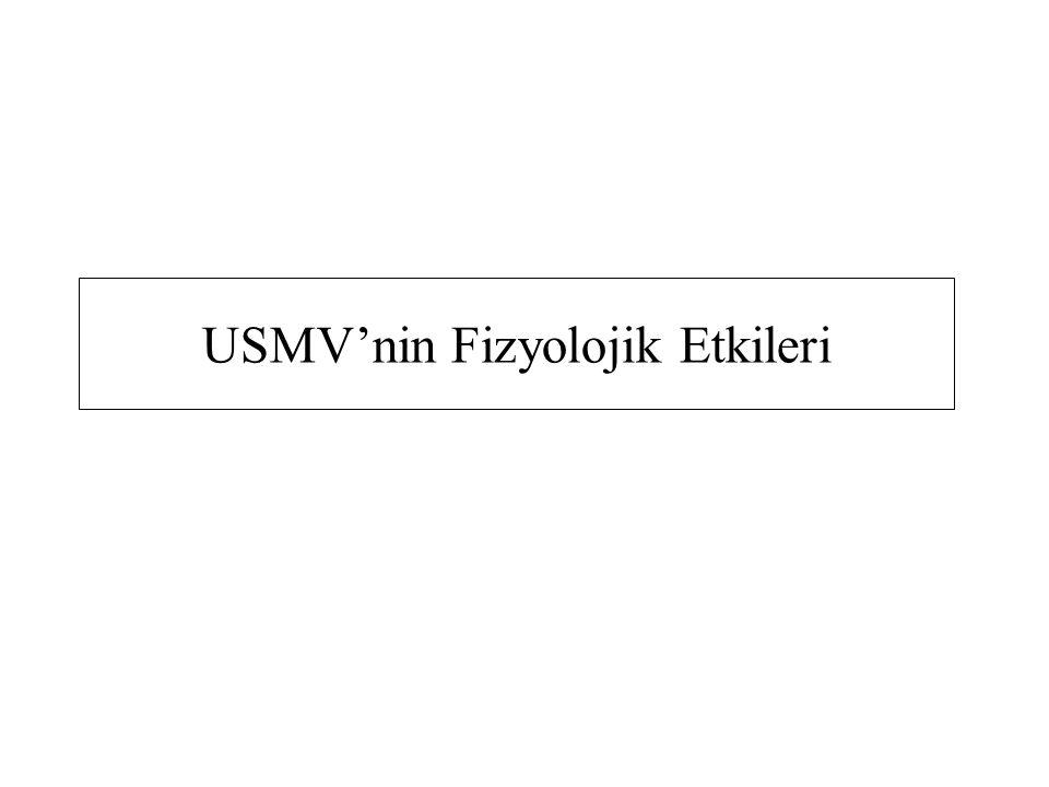USMV'nin Fizyolojik Etkileri