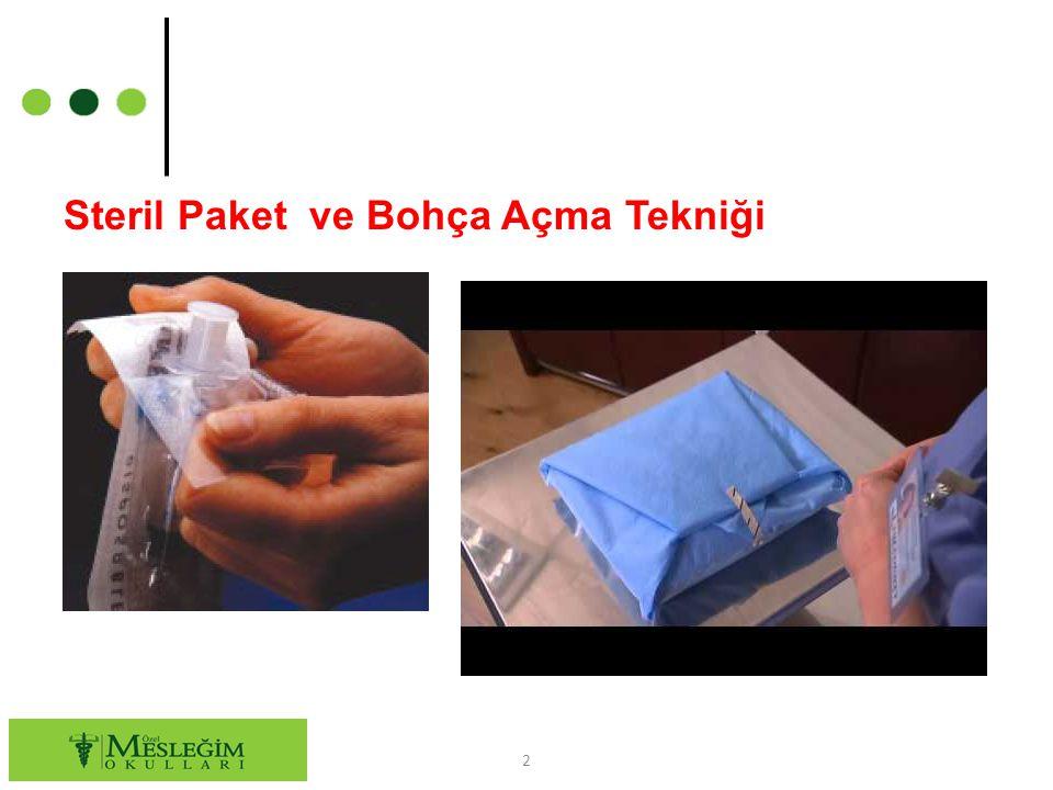 Steril Paket ve Bohça Açma Tekniği