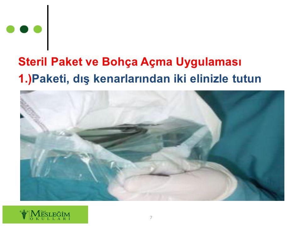 Steril Paket ve Bohça Açma Uygulaması 1