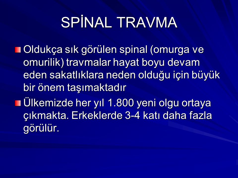 SPİNAL TRAVMA