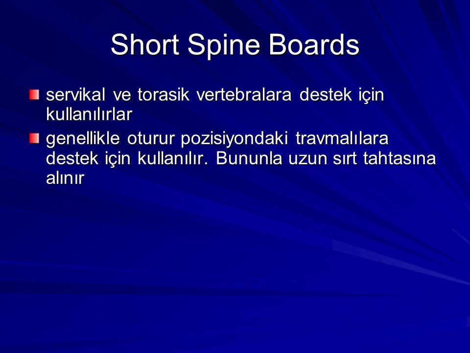Short Spine Boards servikal ve torasik vertebralara destek için kullanılırlar.