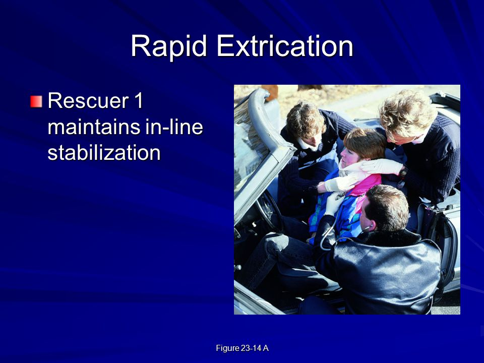 Rapid Extrication Rescuer 1 maintains in-line stabilization