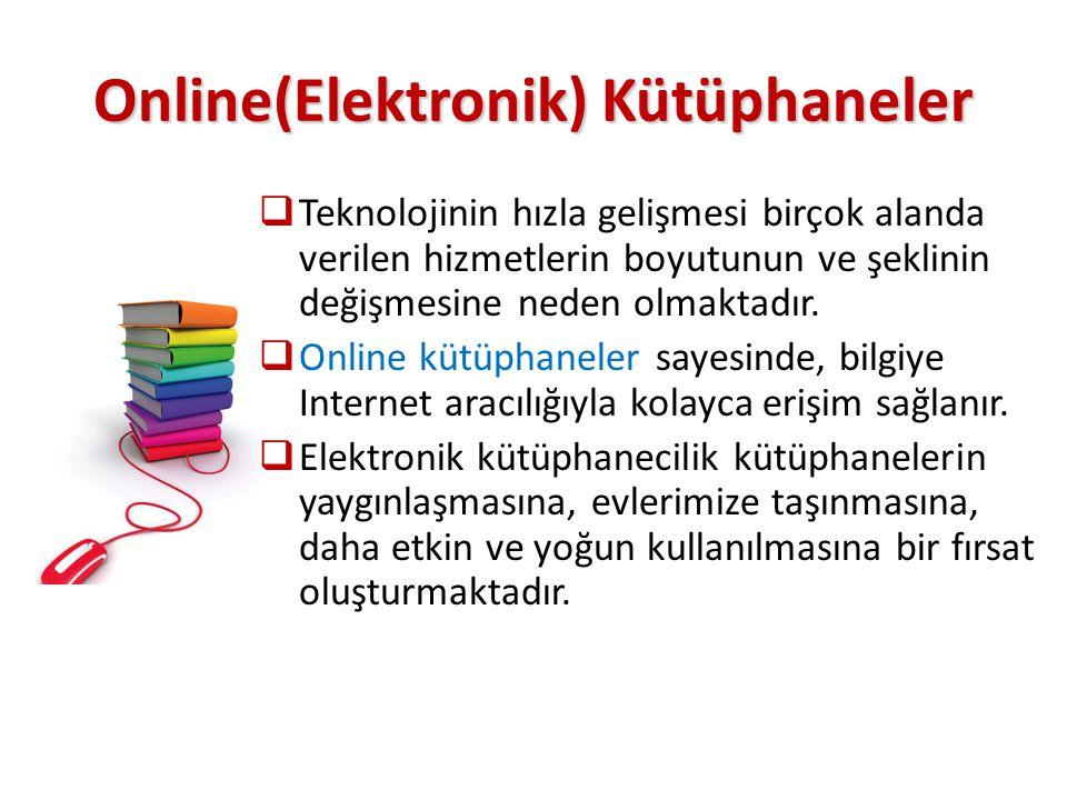 Online(Elektronik) Kütüphaneler