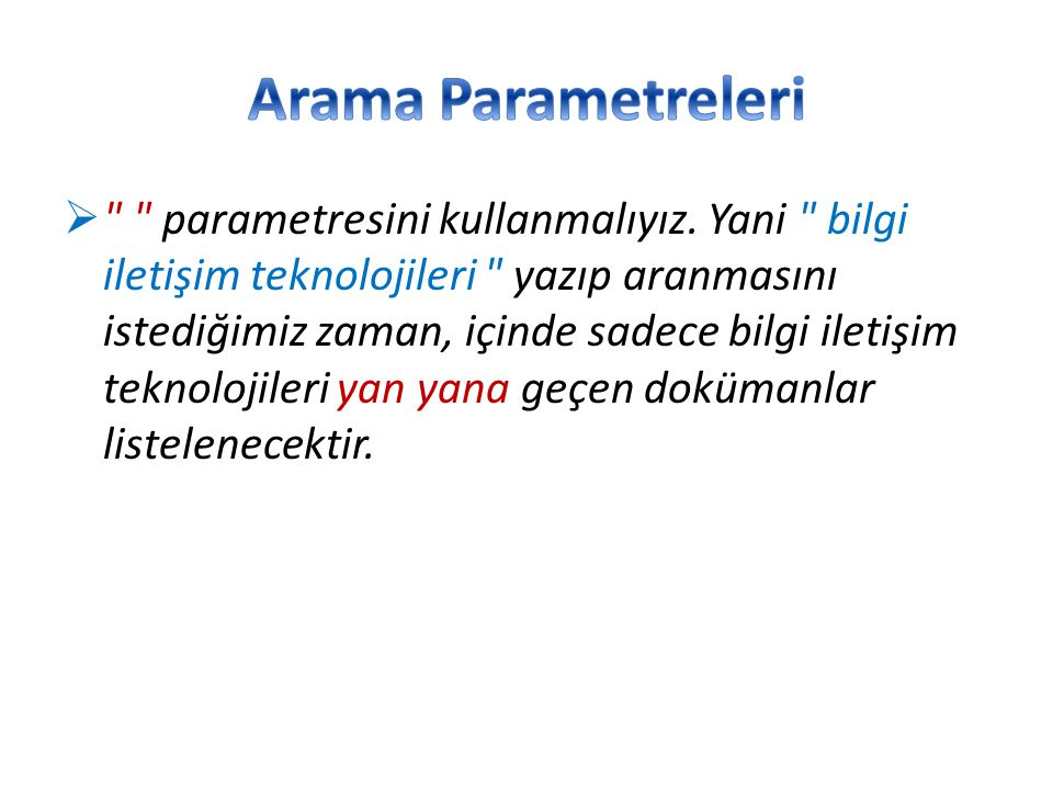 Arama Parametreleri