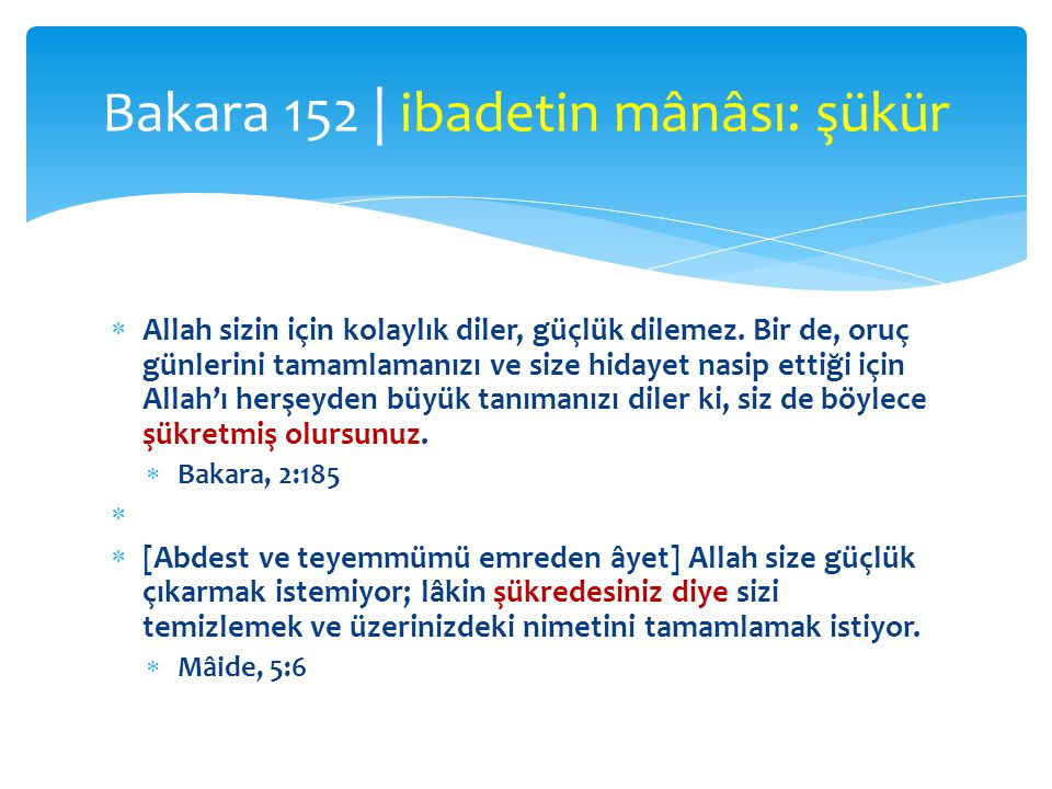 Bakara 152 | ibadetin mânâsı: şükür