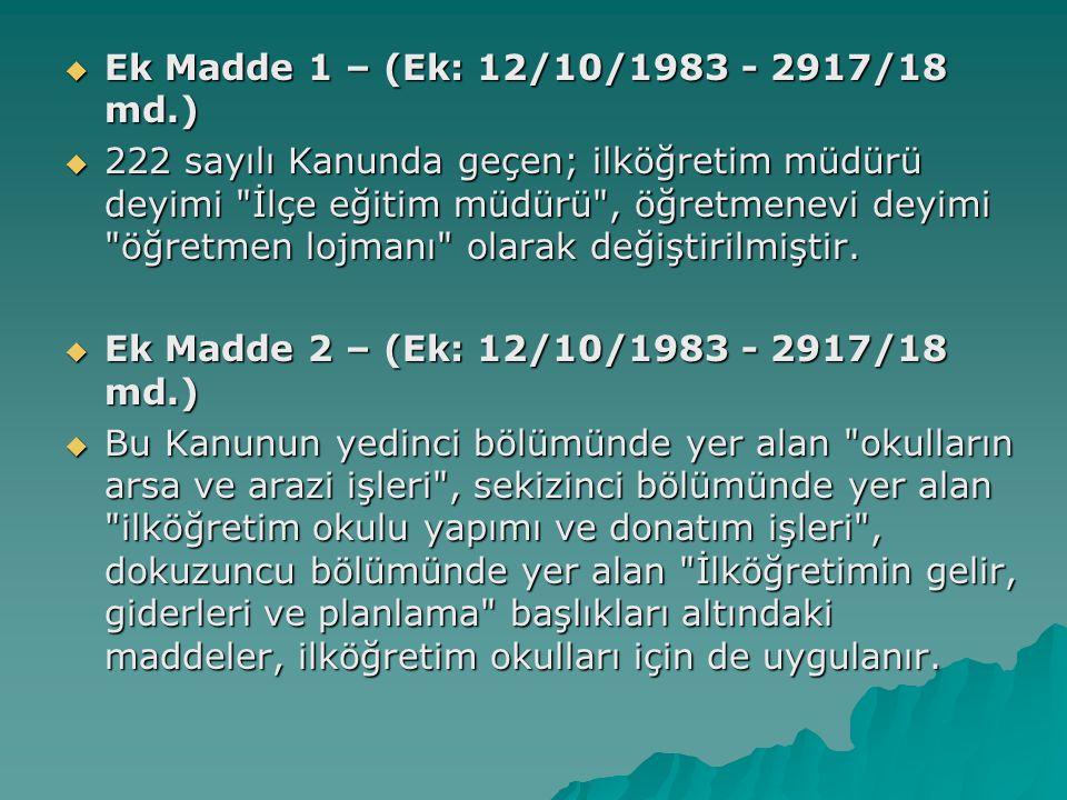 Ek Madde 1 – (Ek: 12/10/1983 - 2917/18 md.)