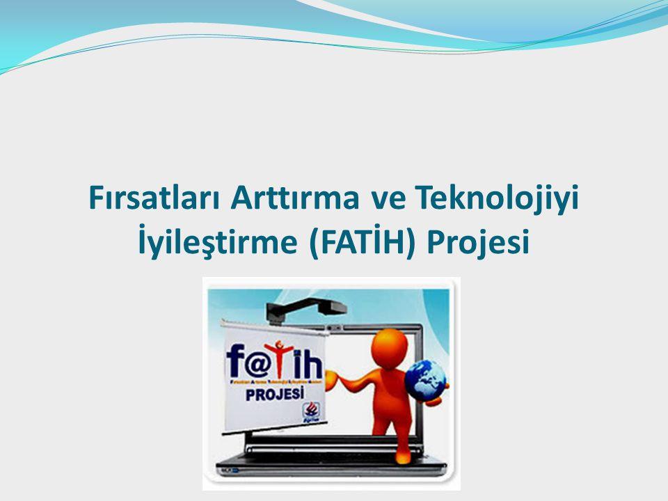 Fırsatları Arttırma ve Teknolojiyi İyileştirme (FATİH) Projesi