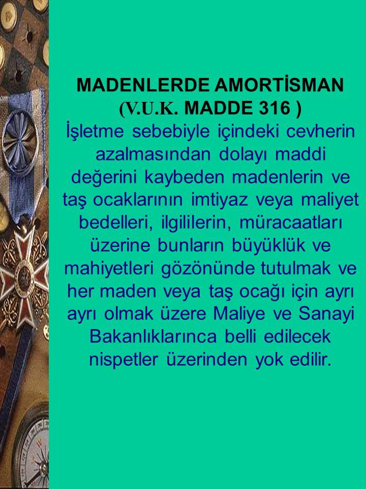 MADENLERDE AMORTİSMAN