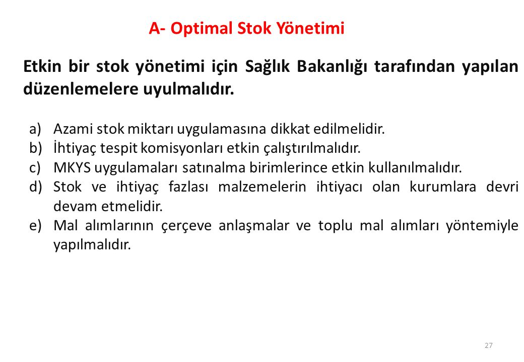 A- Optimal Stok Yönetimi