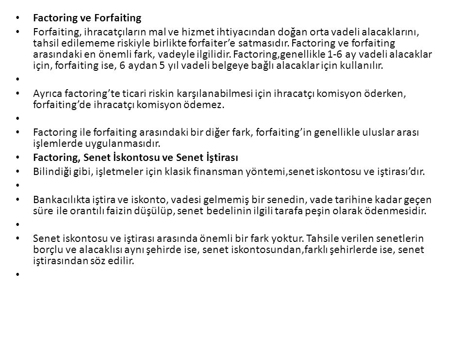 Factoring ve Forfaiting