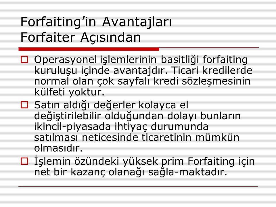 Forfaiting'in Avantajları Forfaiter Açısından