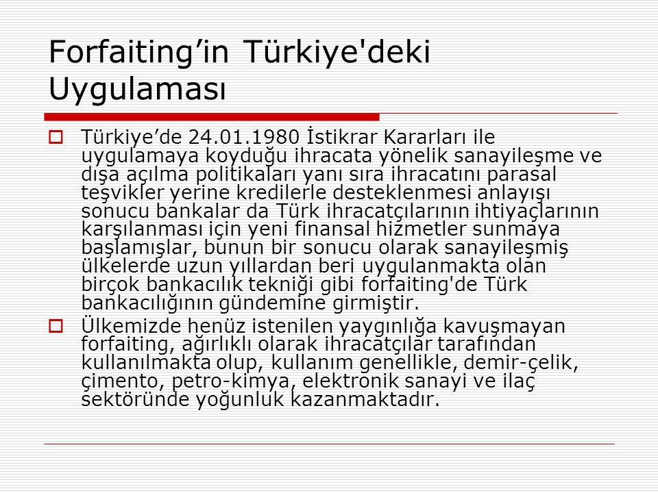 Forfaiting'in Türkiye deki Uygulaması