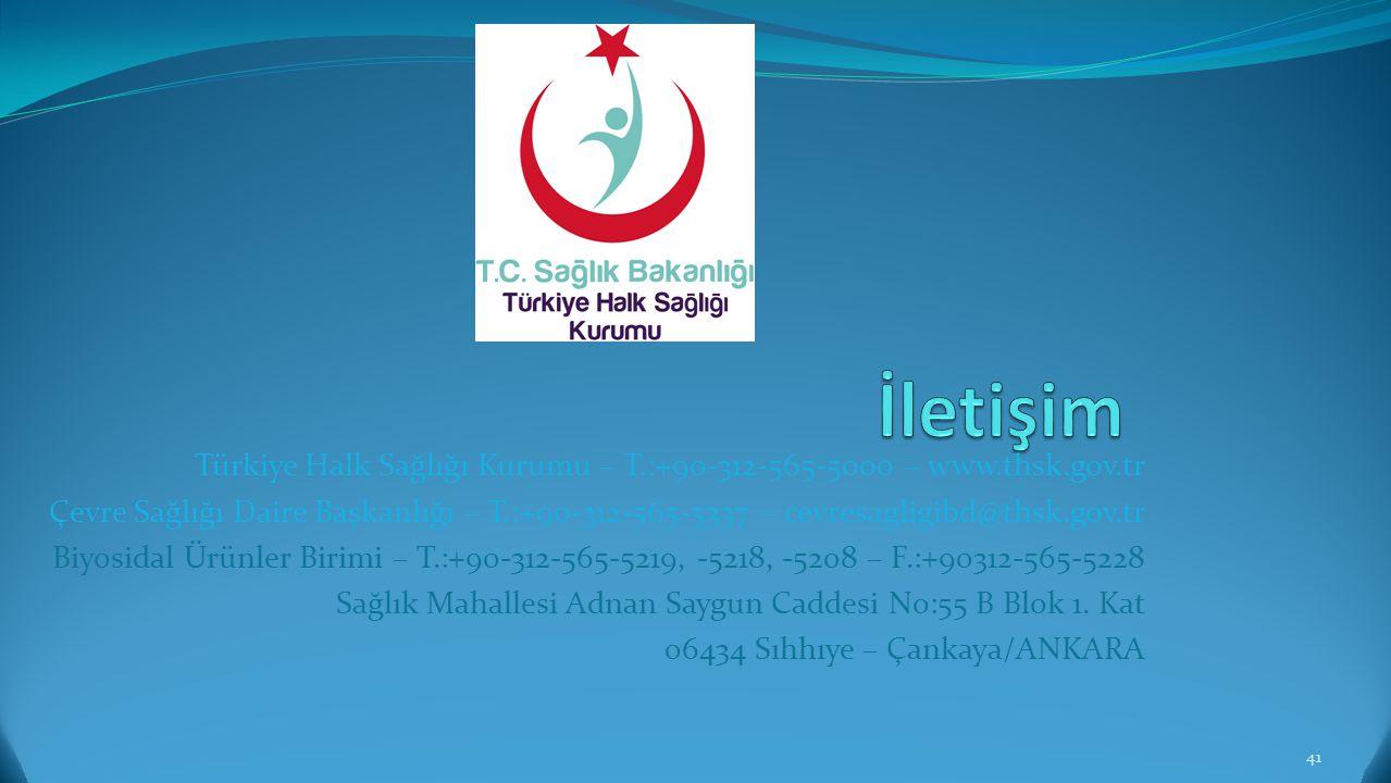 İletişim Türkiye Halk Sağlığı Kurumu – T.:+90-312-565-5000 – www.thsk.gov.tr.