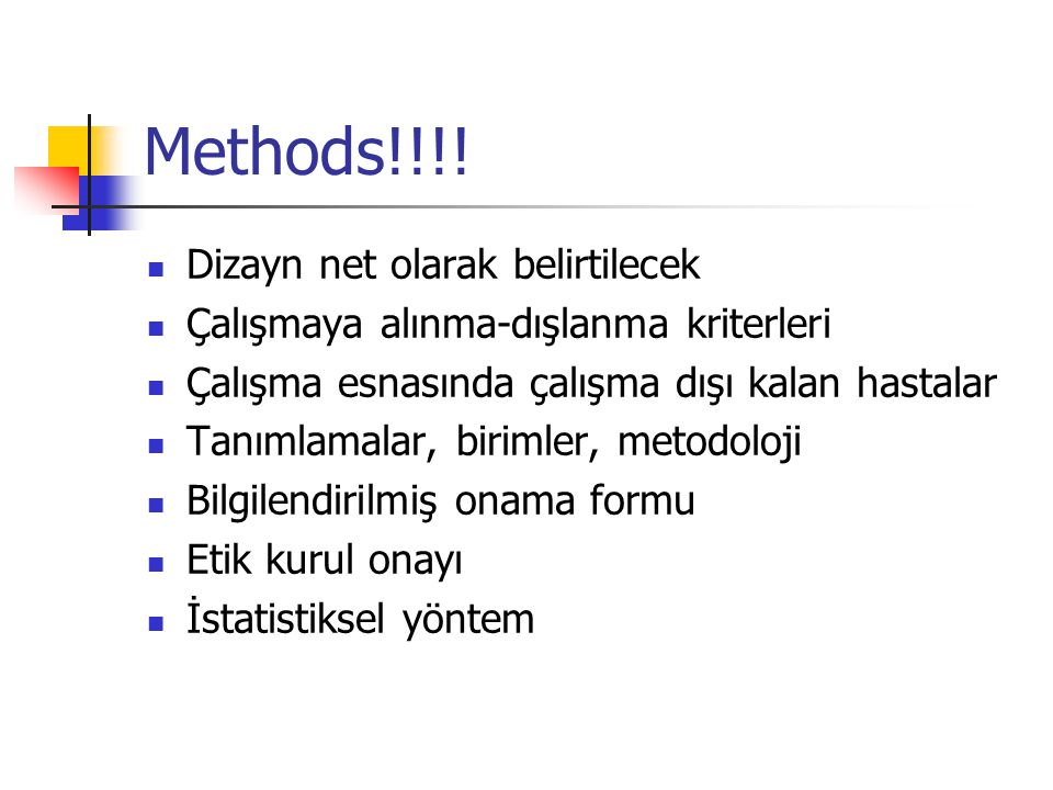 Methods!!!! Dizayn net olarak belirtilecek