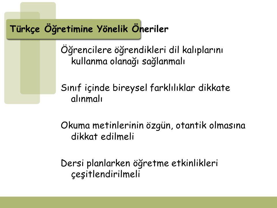 Türkçe Öğretimine Yönelik Öneriler