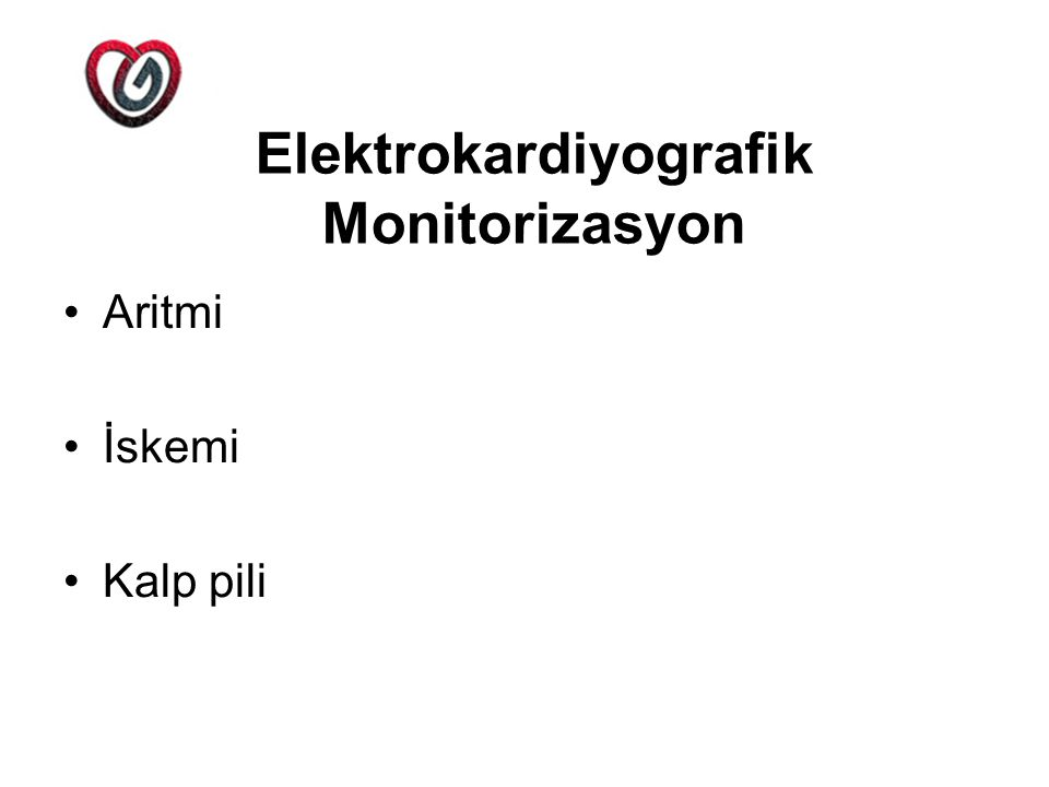 Elektrokardiyografik Monitorizasyon