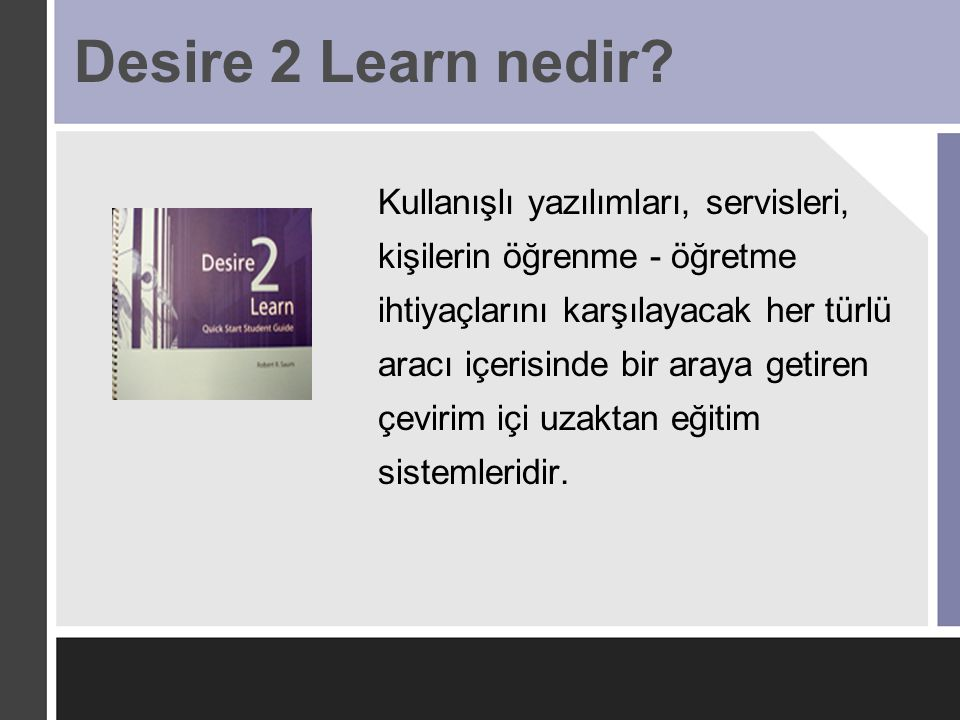 Desire 2 Learn nedir