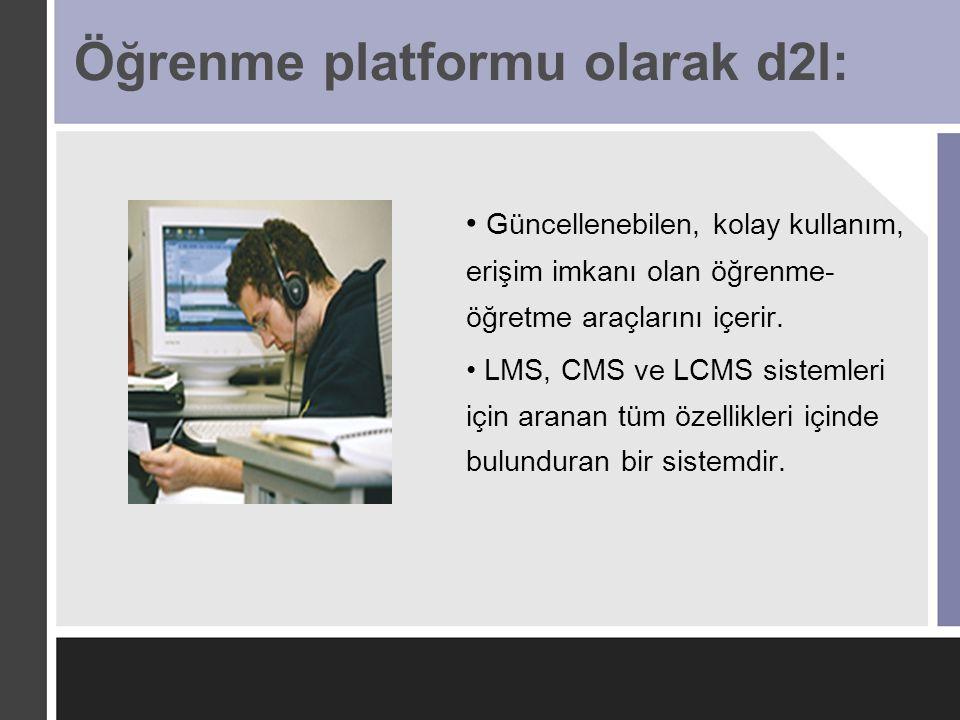 Öğrenme platformu olarak d2l: