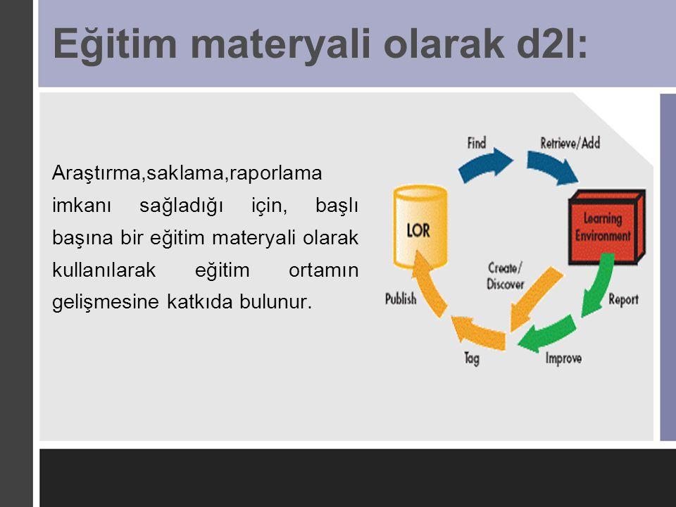 Eğitim materyali olarak d2l: