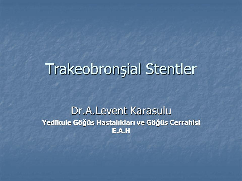 Trakeobronşial Stentler