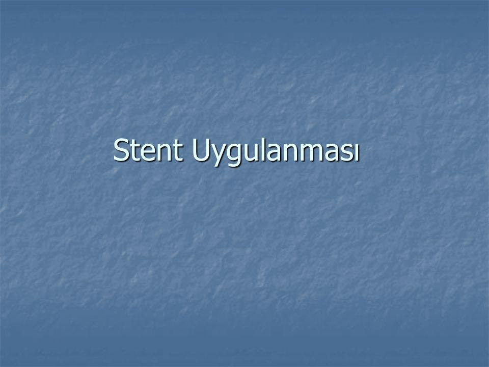 Stent Uygulanması