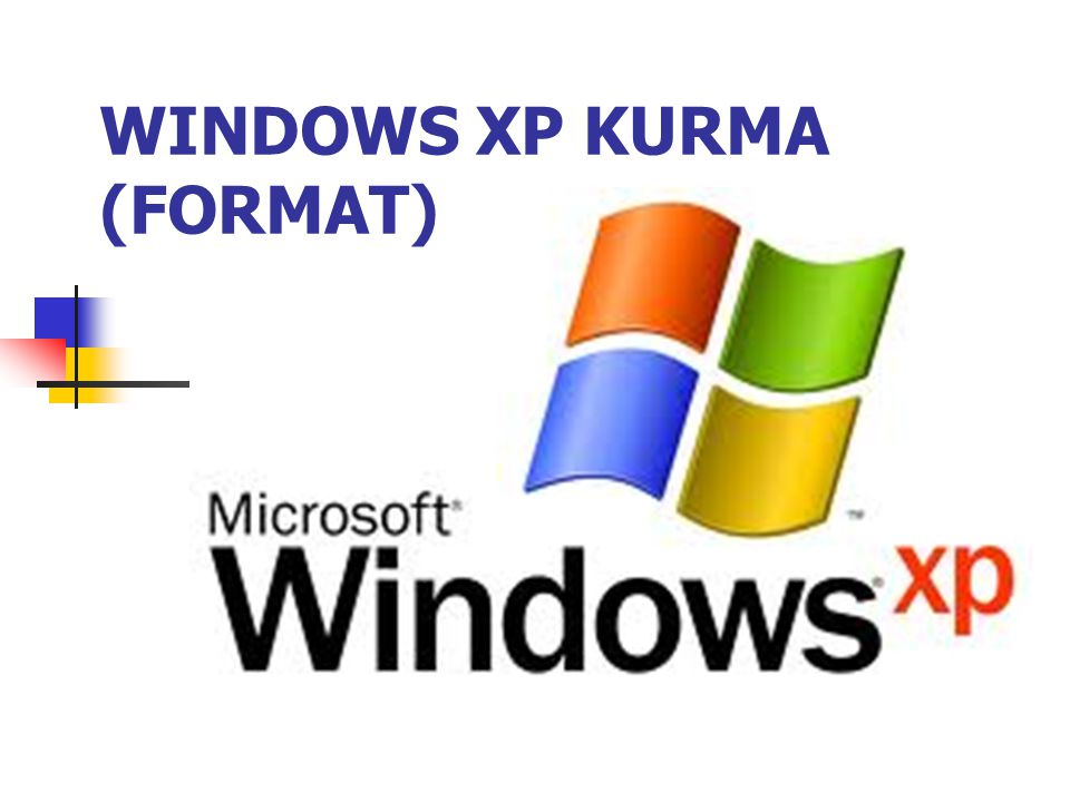 WINDOWS XP KURMA (FORMAT)
