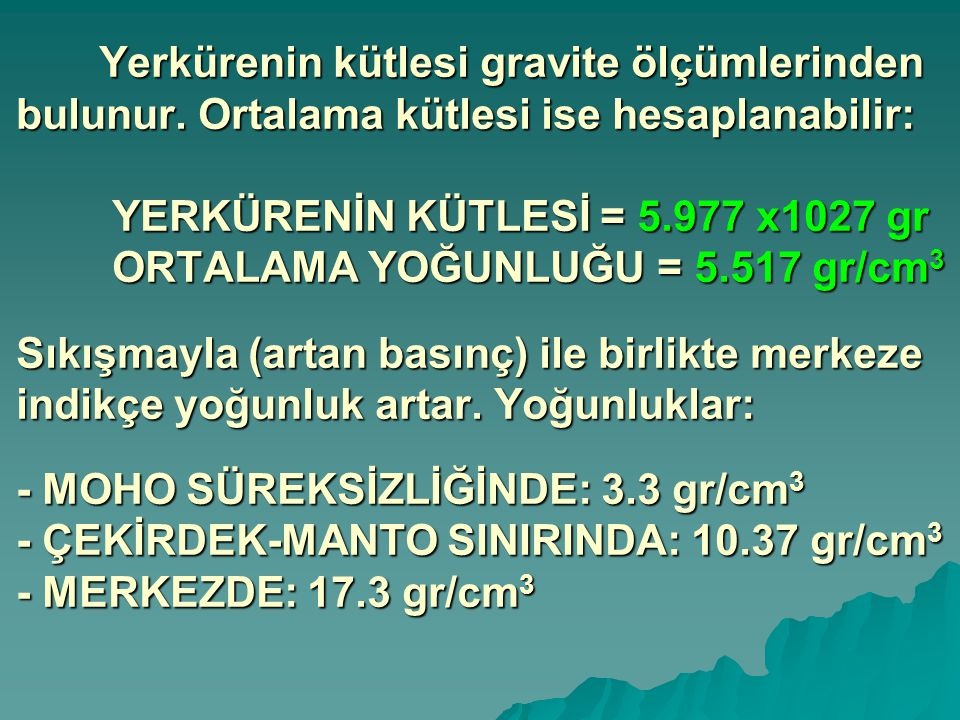 Yerkürenin kütlesi gravite ölçümlerinden bulunur