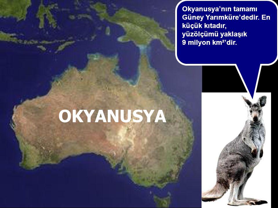 Okyanusya'nın tamamı Güney Yarımküre'dedir. En küçük kıtadır,