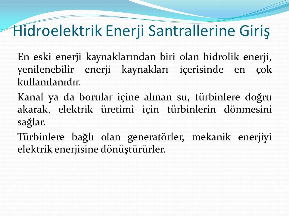 Hidroelektrik Enerji Santrallerine Giriş