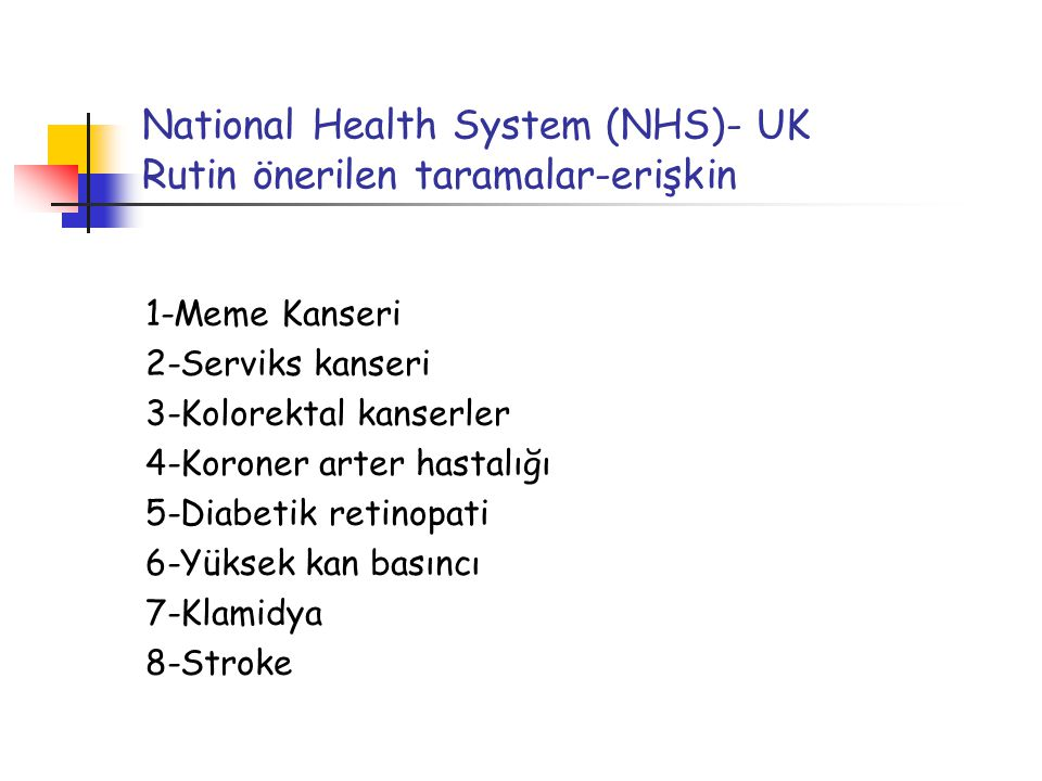National Health System (NHS)- UK Rutin önerilen taramalar-erişkin
