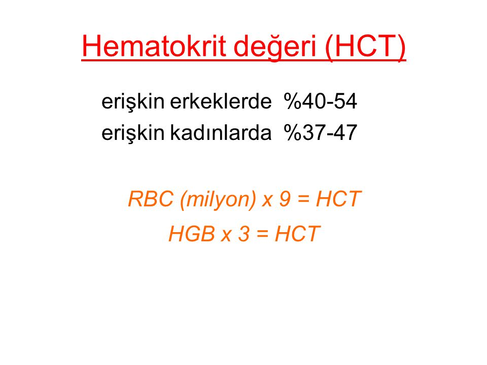 Hematokrit değeri (HCT)