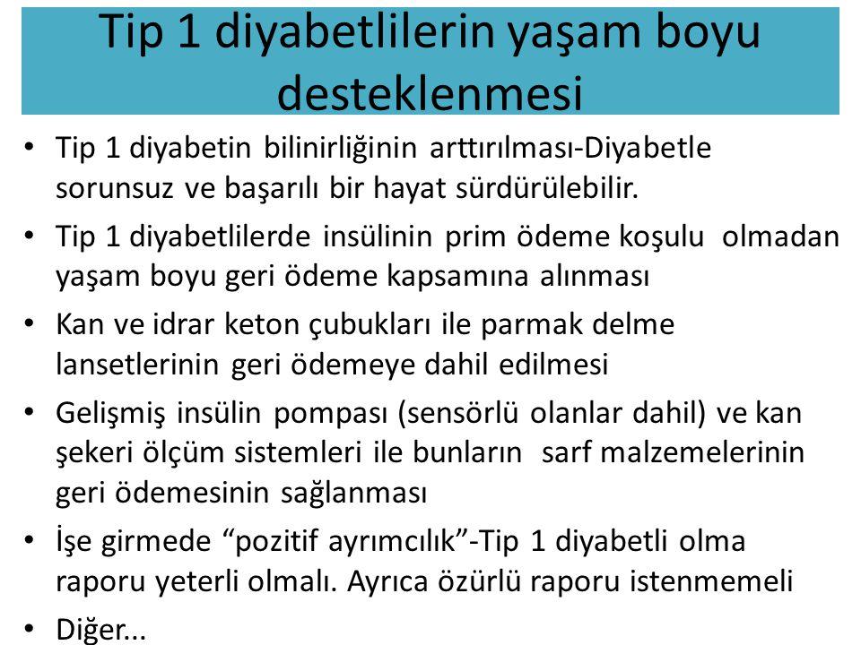 Tip 1 diyabetlilerin yaşam boyu desteklenmesi