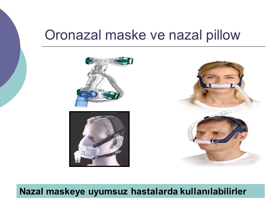 Oronazal maske ve nazal pillow
