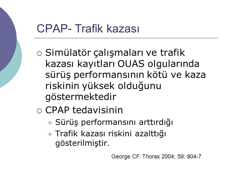 CPAP- Trafik kazası