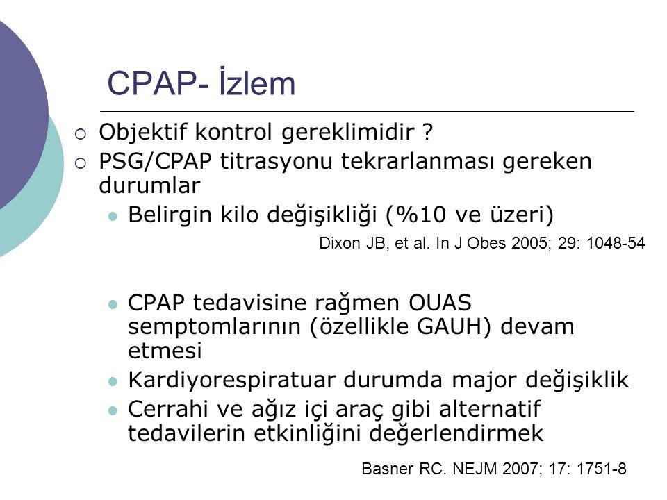 CPAP- İzlem Objektif kontrol gereklimidir