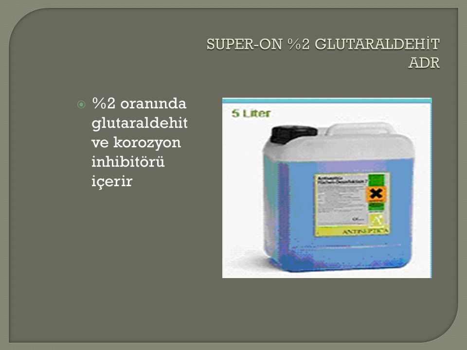 SUPER-ON %2 GLUTARALDEHİT ADR