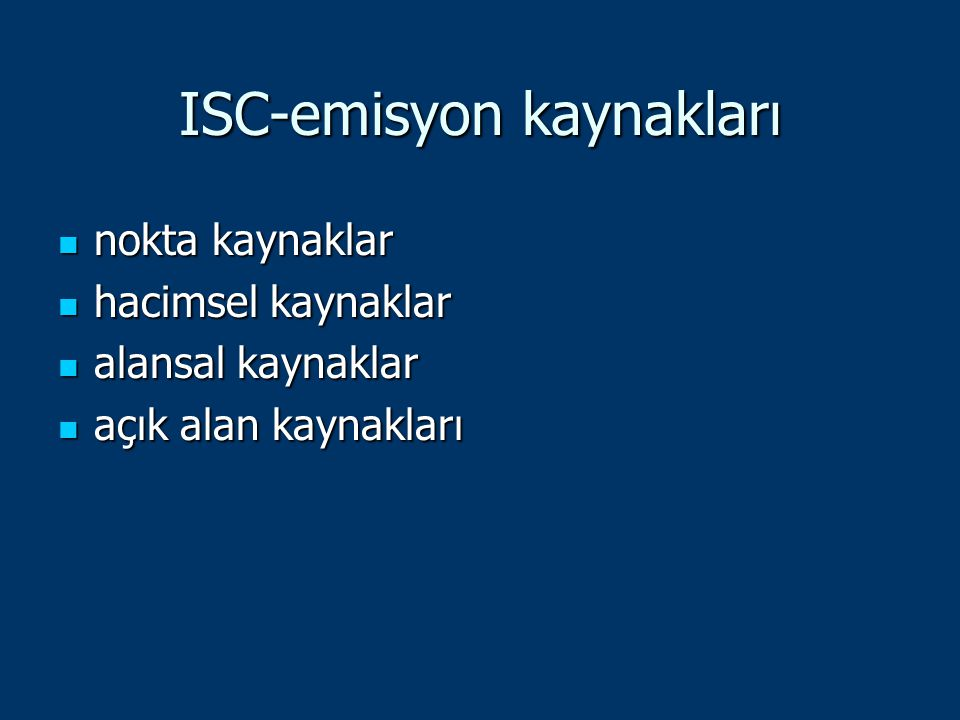 ISC-emisyon kaynakları
