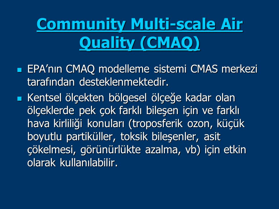 Community Multi-scale Air Quality (CMAQ)
