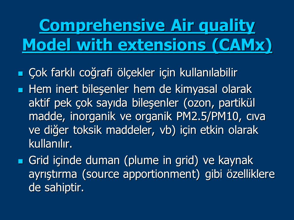 Comprehensive Air quality Model with extensions (CAMx)