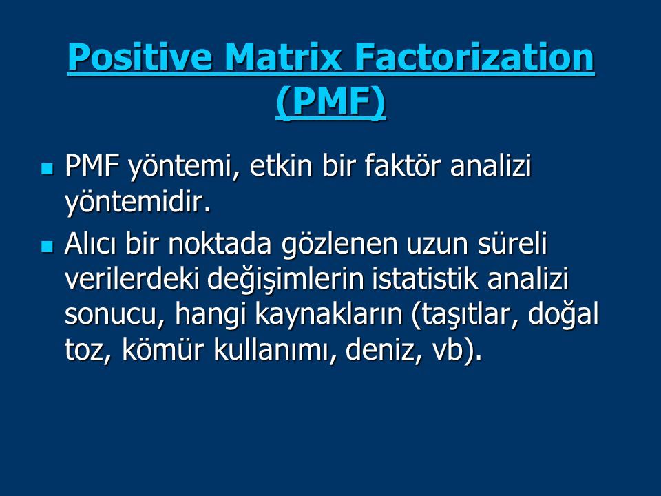 Positive Matrix Factorization (PMF)