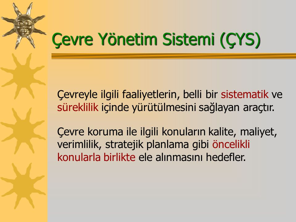 Çevre Yönetim Sistemi (ÇYS)