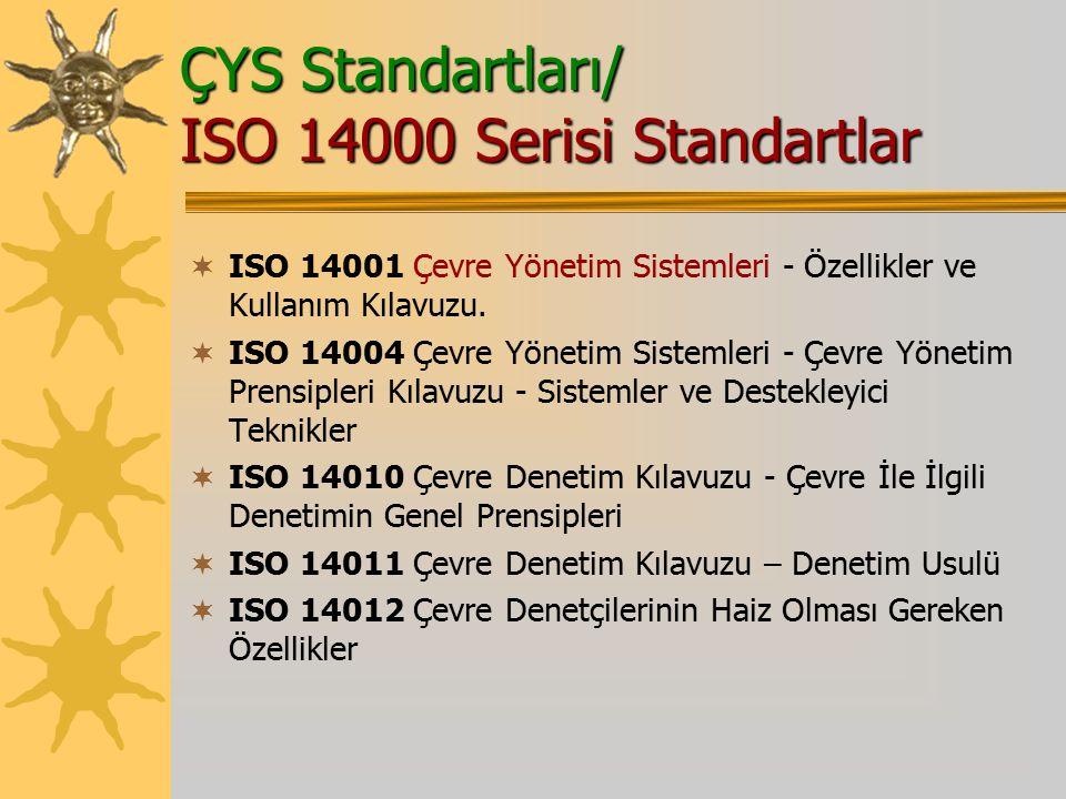 ÇYS Standartları/ ISO 14000 Serisi Standartlar