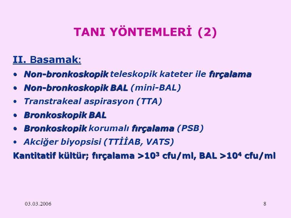TANI YÖNTEMLERİ (2) II. Basamak: