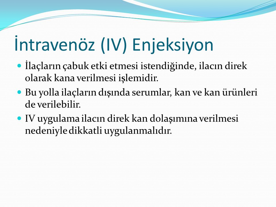 İntravenöz (IV) Enjeksiyon